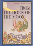 From the Horn of the Moon
